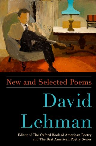 FBNew and Selected Poems by David Lehman