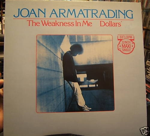 The Weakness in Me: Notes on Joan Armatrading [by Daniel