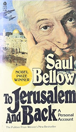 Bellow To Jerusalem and Back