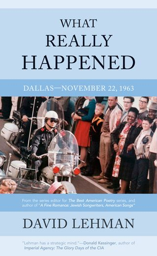 What Really Happened Nov 22  1963