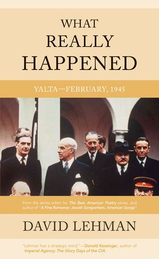 What Really Happened at Yalta