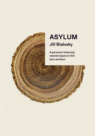 Jill Bialosky  Asylum