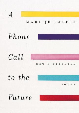 Mary Jo Salter A Phone Call