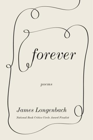 James Longenbach  Forever