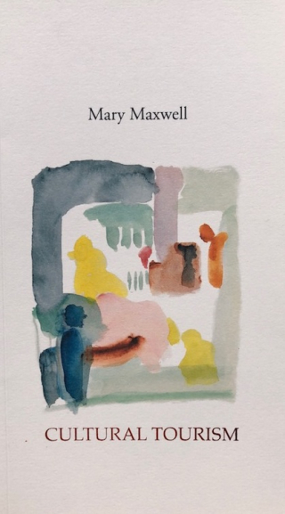 Cultural Tourism by Mary Maxwell