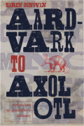 Aard-vark-to-axolotl-pictures-from-my-grandfathers-dictionary-cover